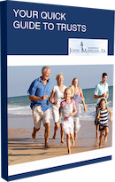 """John Mangan, the Stuart estate planning lawyer, """"Your Quick Guide to Trusts"""" provides the most relevant information about the value of trusts for estate planning. This free booklet is an important guide for people considering creation of trust to protect and assure proper distribution of their estate."""