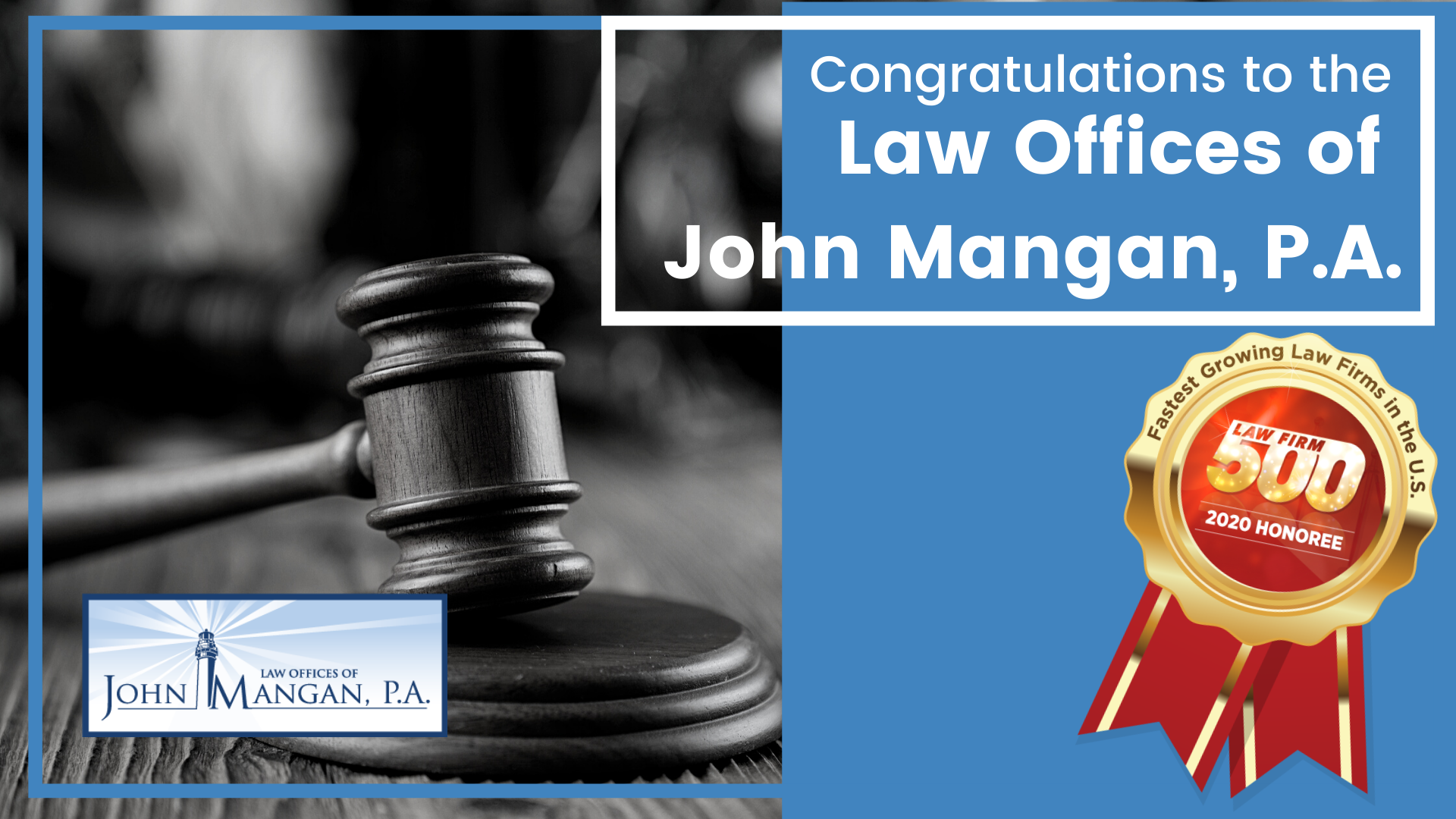 Congratulations-to-The-Law-Offices-of-John-Mangan-PA